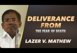 Deliverance from the Fear of Death