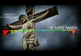 Ye Mere Mann