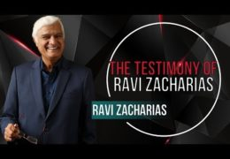 The Testimony of Ravi Zacharias
