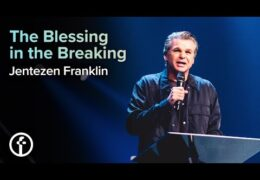The Blessing Is In The Breaking