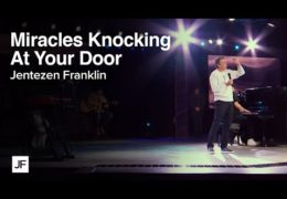Miracles Are Knocking At Your Door