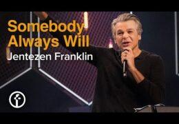Somebody Always Will