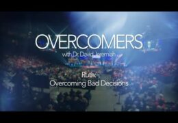 Ruth: Overcoming Bad Decisions