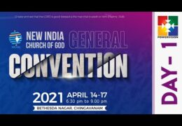2021 New India Church of God Convention–Wednesday