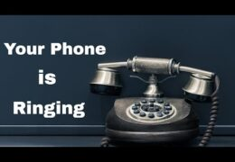 Your Phone is Ringing